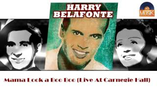 Harry Belafonte - Mama Look a Boo Boo (Live At Carnegie Hall) (HD) Officiel Seniors Musik