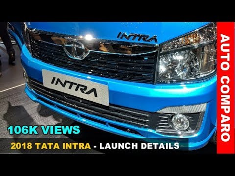 2018 Tata Intra Launch Details Revealed - Stylish & Powerful Mini Truck