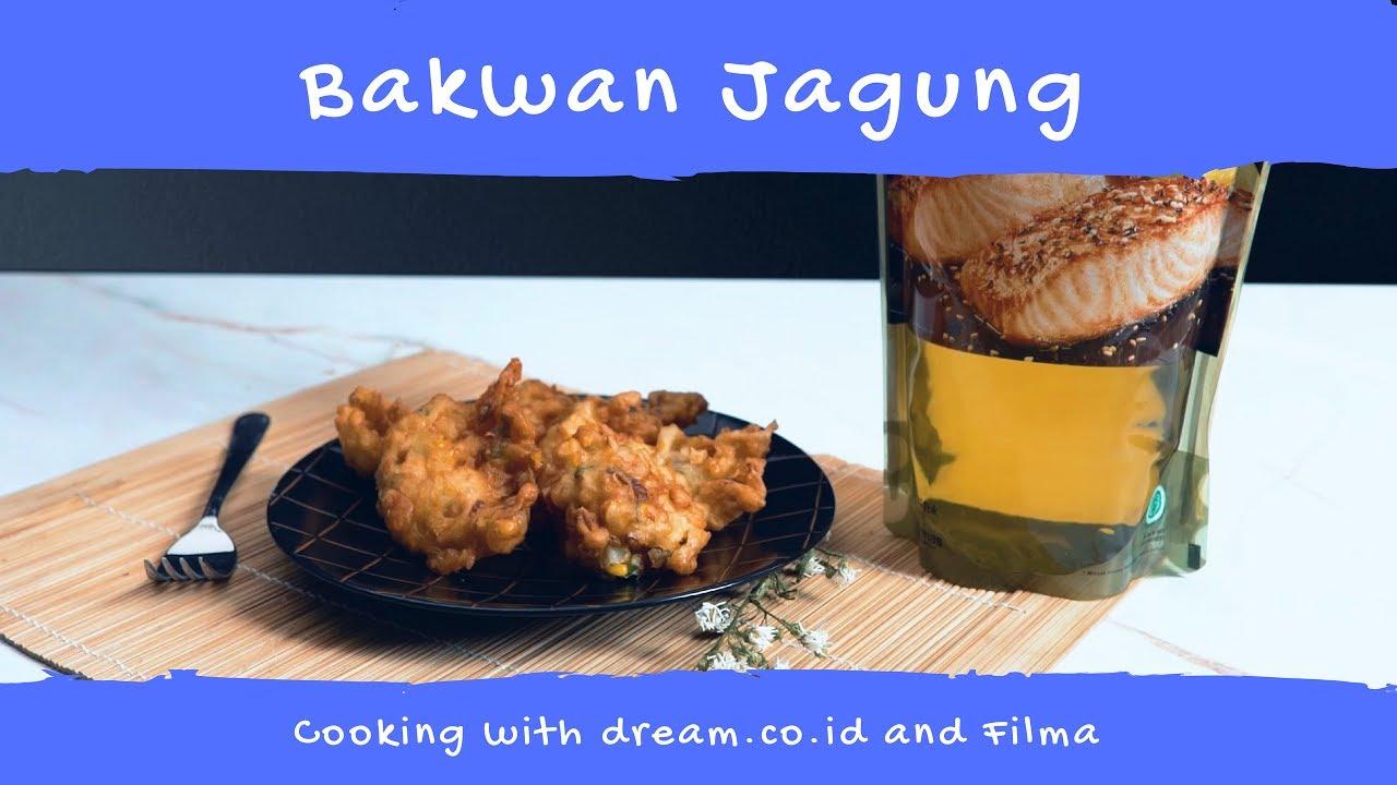 Cooking With  Filma - Bakwan Jagung