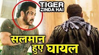 Tiger Zinda Hai के सेट पर Salman Khan हुए घायल?
