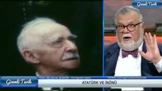 Atatürk ve inönü hakkında yanlış bilinenler - Celal Şengör