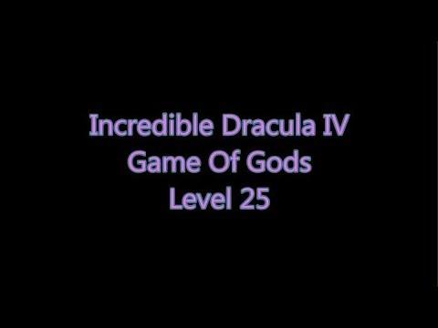 Incredible Dracula 4 - Game Of Gods Level 25 |