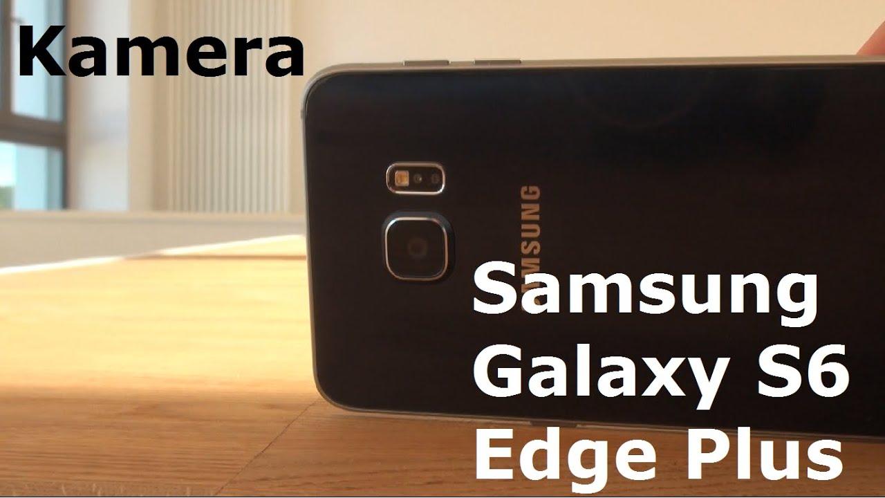 samsung galaxy s6 edge plus kamera youtube. Black Bedroom Furniture Sets. Home Design Ideas