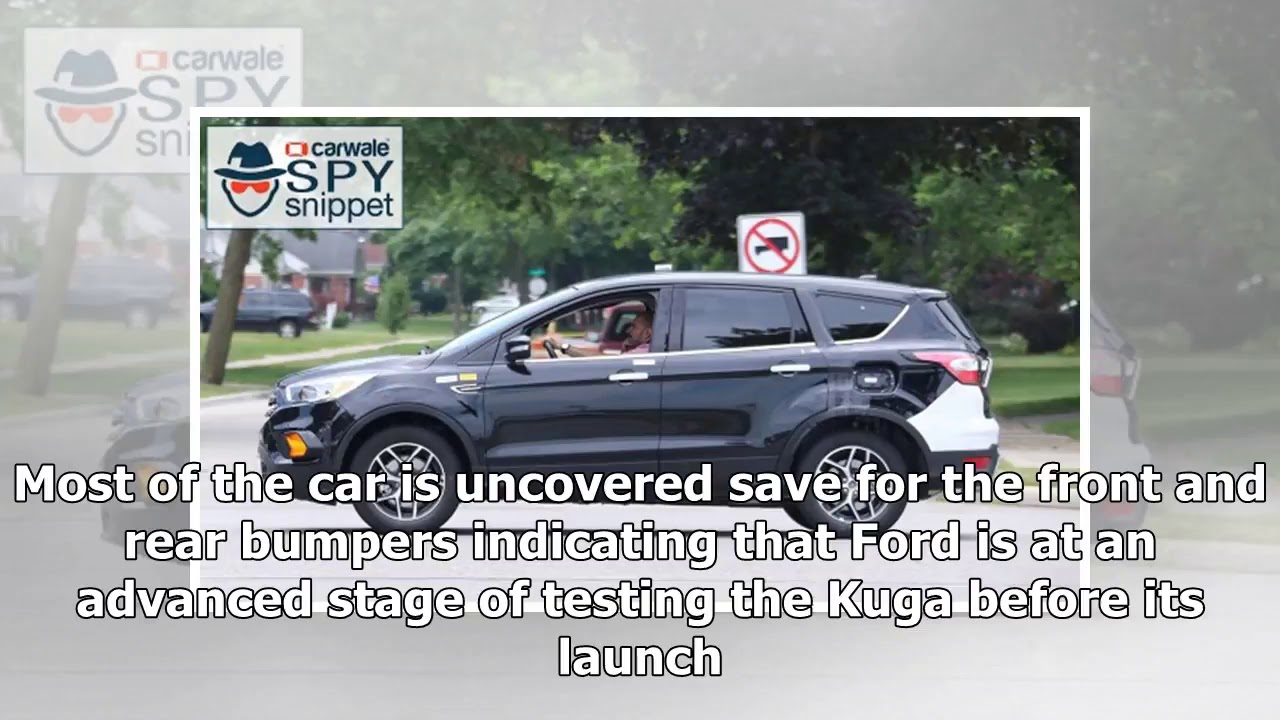 61 next generation ford kuga test vehicle spotted new cars news 2018