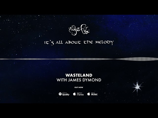 Aly & Fila With James Dymond - Wasteland