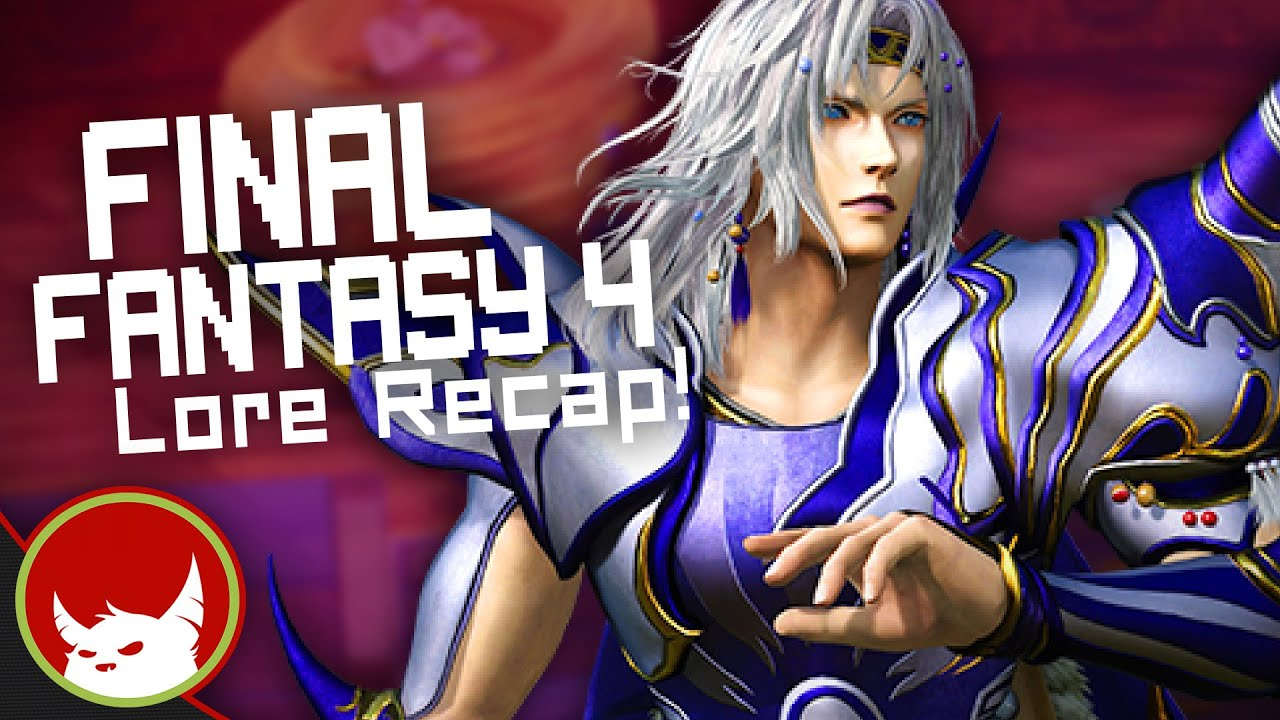 Final Fantasy IV Story Recap - Complete Story | Eligible Monster
