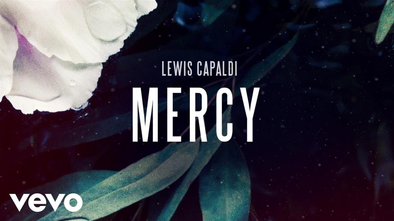 Lewis Capaldi - Mercy (Official Audio)