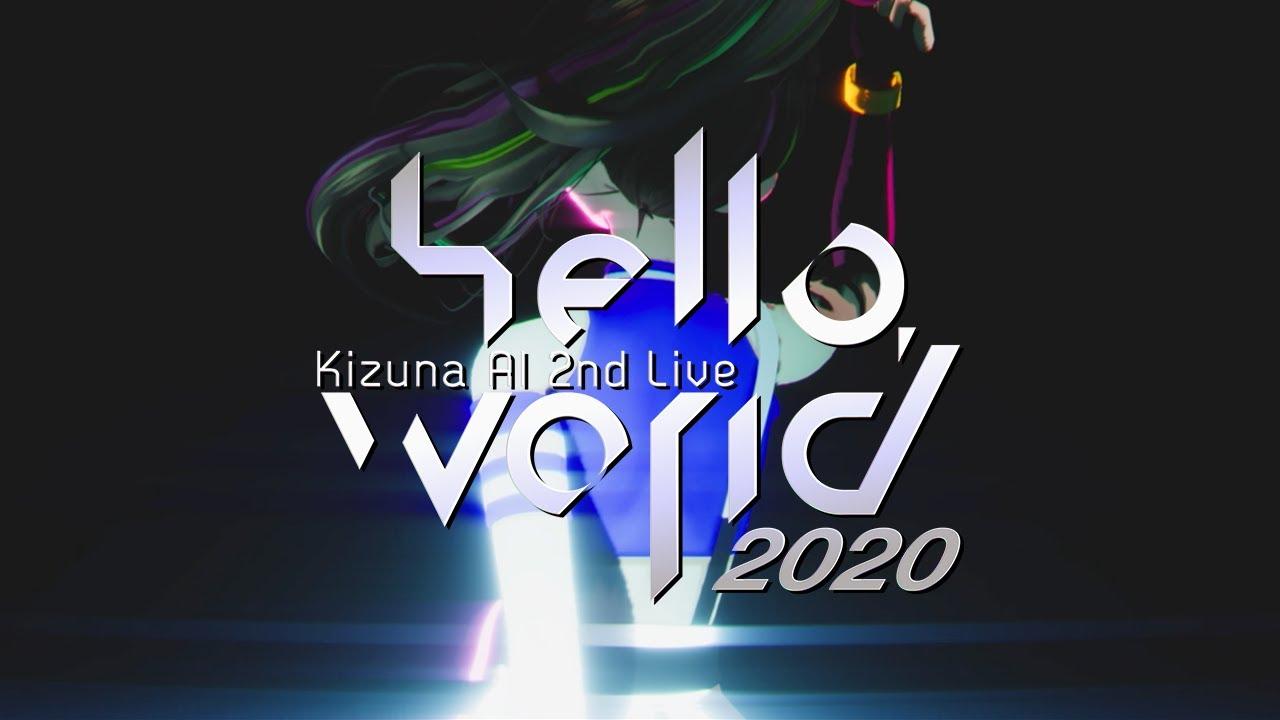 "Kizuna AI 2nd Live ""hello, world 2020"""
