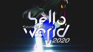 """Kizuna AI 2nd Live """"hello,world 2020"""" Teaser_2"""