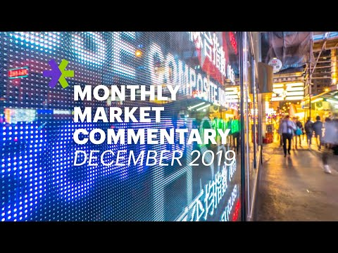 E*TRADE Monthly Market Commentary | December 2019