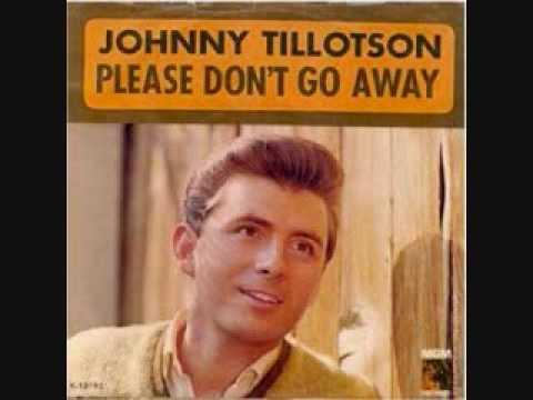Johnny Tillotson  Please Dont Go Away 1964
