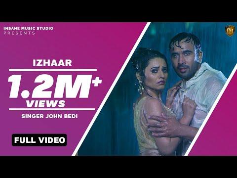 Latest Punjabi Song 2017 | Izhaar | John Bedi | Soul Rockers | Qatar Gs Records