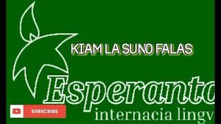 ESPERANTO MUSIC * KIAM LA SUNO FALAS