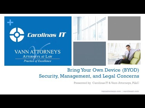 Bring Your Own Device (BYOD) -- Security, Management, and Legal Concerns