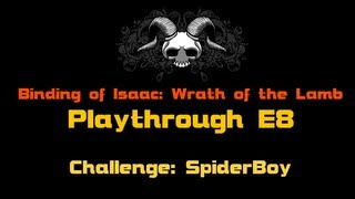 Český Playthrough Binding of Isaac Wrath of the Lamb E8: Challenge SpiderBoy