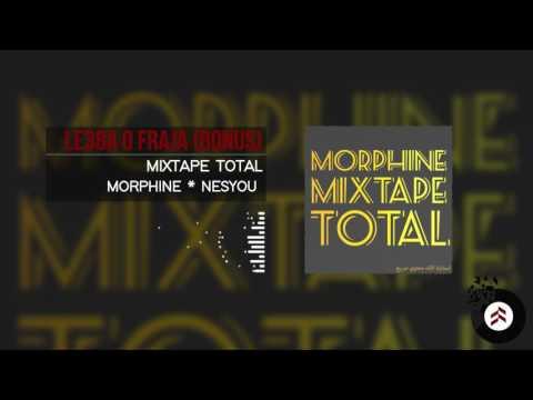 L'morphine * Nessyou -Le3ba o Fraja [Bonus Mixtape TOTAL]