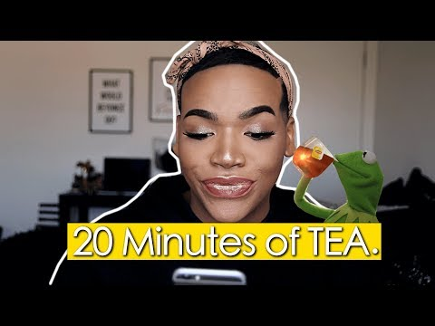 20 Minutes of PURE TEA. (No Sugar lol) | HeFlawless
