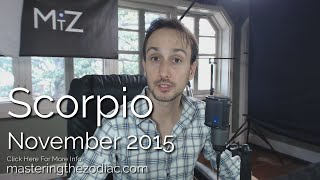 Scorpio & Ophiuchus November 2015 Horoscope - Sidereal Astrology