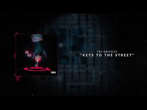Tee Grizzley - Keys To The Street [Official Audio]