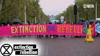 October Rebellion Day #1: A Retrospective | Extinction Rebellion