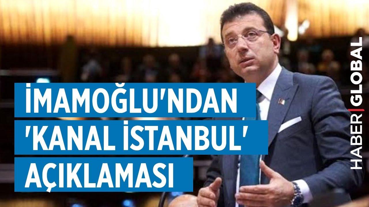 Ekrem İmamoğlu'ndan Kanal İstanbul Açıklaması!