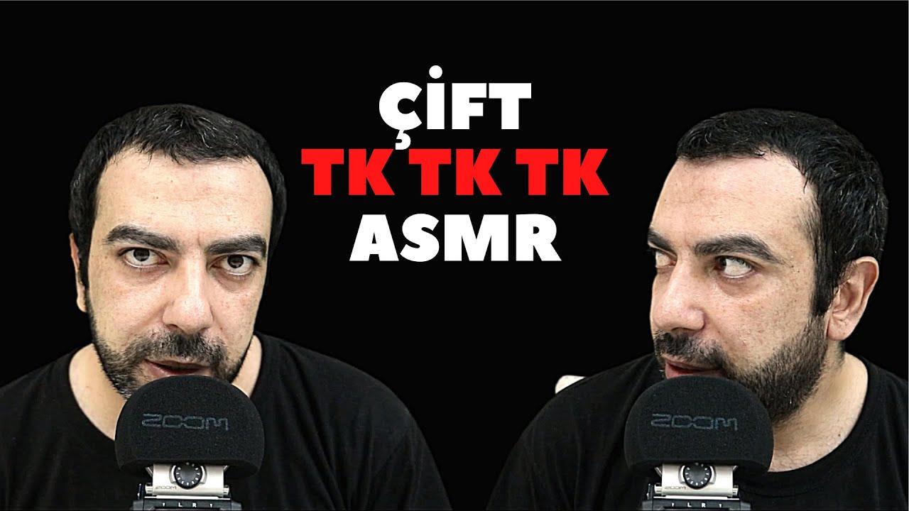 ÇİFT TK TK TK ASMR