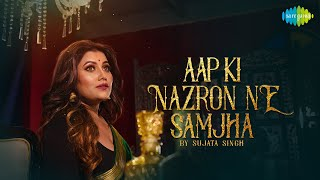 Aap Ki Nazron Ne Samjha   Sujata Singh   Debabrata Majumdar   Old Classic   Official Music Cover