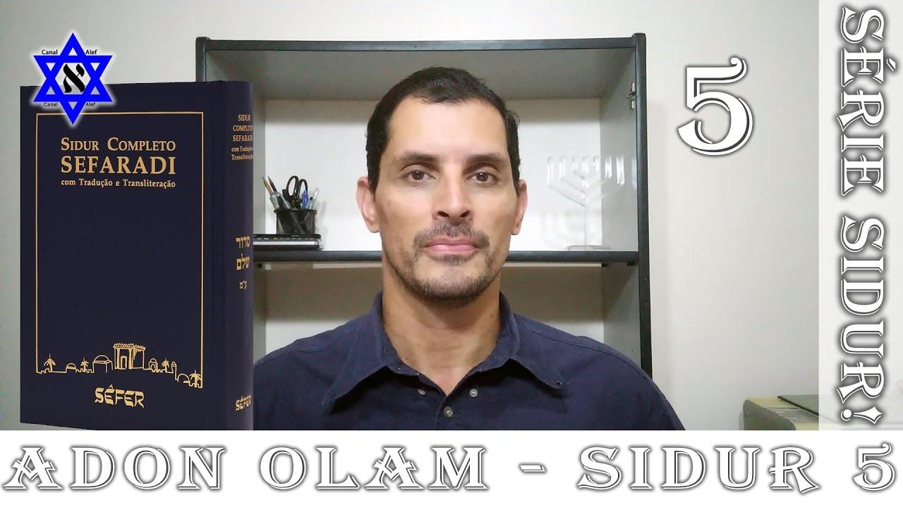SIDUR Parte 5 - Adon Olam - Canal Alef #Sidur #Rezas #Bençãos
