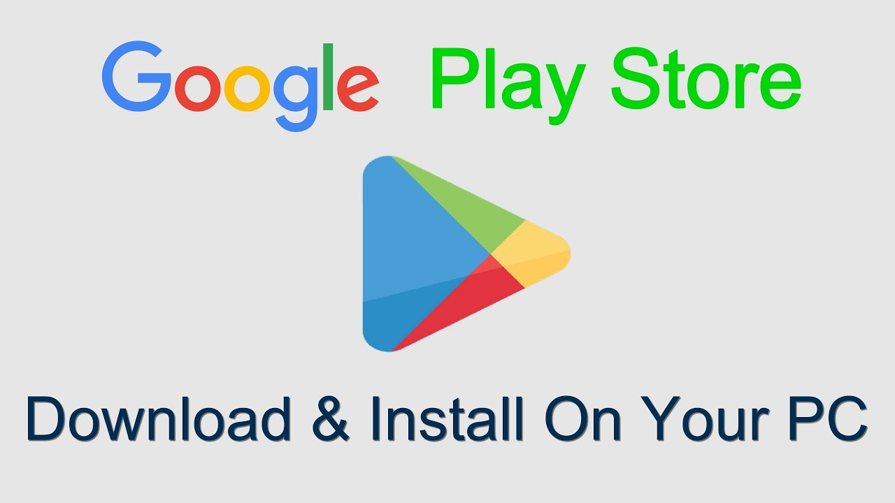 Google Play Store App Install For Pc Free Download