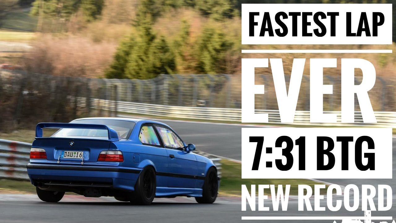 7 31 Btg The Fastest Bmw E36 M3 Lap Ever On Nürburgring Nordschleife Alex Hardt
