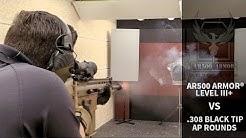 Armor Piercing (AP) .308 (7.62x51) Black Tip vs. AR500 Armor® Level III+ Body Armor