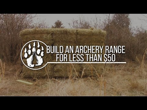 Build an Archery Range for less than 50 dollars