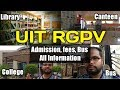 UIT-RGPV VLOG | All information about College, Bus, Canteen, admission, fee etc.