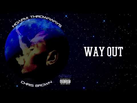 Chris Brown - WAY OUT HOAFM: Throwaways THE FLAME - Official Exclusive Audio