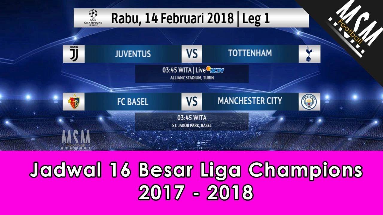 Jadwal Liga Champions: Jadwal 16 Besar Liga Champions 2017