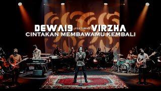 Cintakan Membawamu Kembali - Dewa19 Feat Virzha