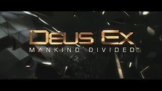 Deus Ex. Mankind Divided - Official Trailer (RUS)