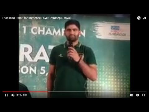 Thanks to Patna for Immense Love : Pardeep Narwal,Kabaddi King