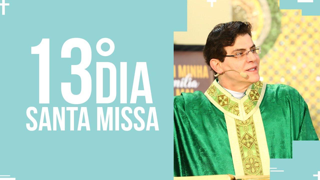 Santa Missa  - 13º dia do mês da Sagrada Família  | PADRE REGINALDO MANZOTTI