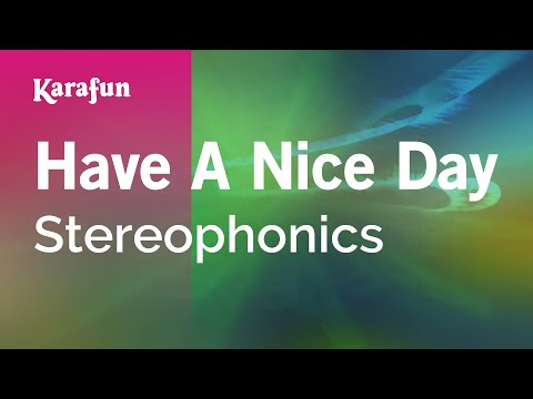 Karaoke Have A Nice Day - Stereophonics *