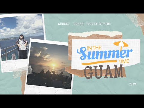 Guam Summer 2017 //TRAVEL//
