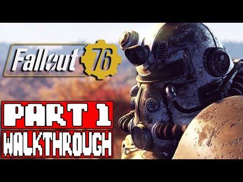 FALLOUT 76 Gameplay Walkthrough Part 1 FULL GAME - No Commentary (Fallout 76 Full Game)
