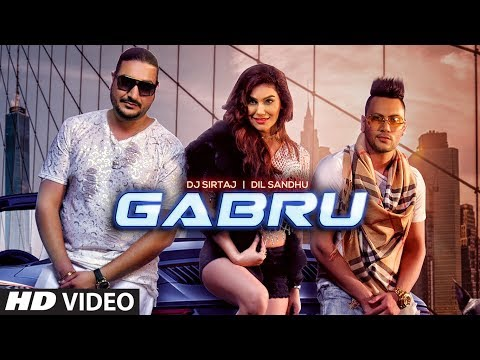 Gabru (Full Song) Dj Sirtaj, Dil Sandhu | Kangna Sharma | Jaggi Jaurkian | Latest Punjabi Songs 2019