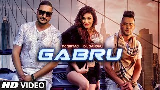 Gabru (Full Song) Dj Sirtaj, Dil Sandhu | Kangna Sharma | Jaggi Jaurkian | Latest Punjabi Songs 2019