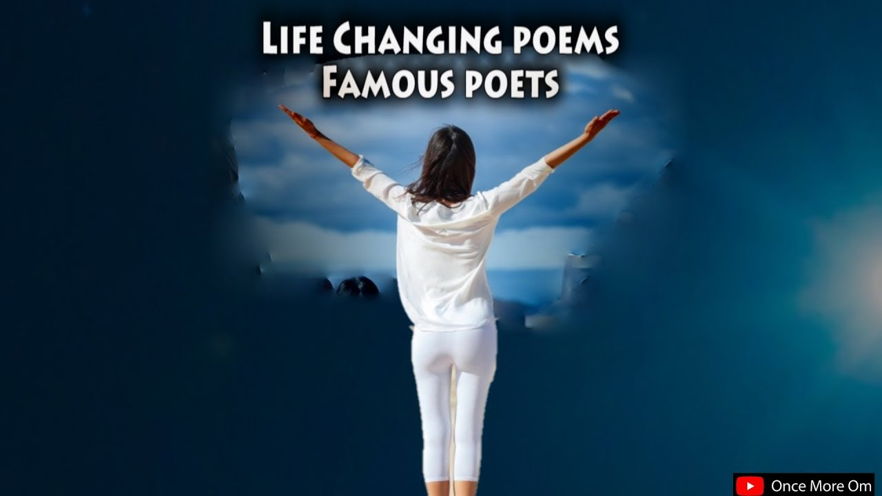 Enjoy top 10 poem by famous poets Positive, Love, Success, Motivation, self  worth, inspirational