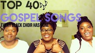 Top 40 Gospel Songs That Every Black Choir Sings! | Jonesies