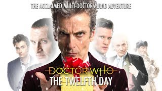 Doctor Who: The Twelfth Day (Fan-Made Multi-Doctor Christmas Special)