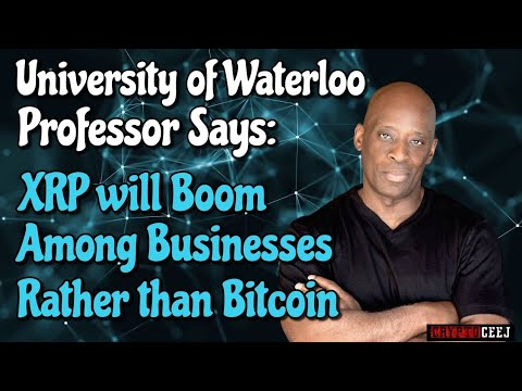 university-of-waterloo-professor-says-xrp-will-boom-among-businesses-rather-than-bitcoin