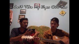 Gambar cover Can't Take My Eyes Off You - (COVER) By Azhar Suganda , Rifqi Nur Daffa