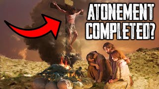 Was the Atonement Completed at the Cross?